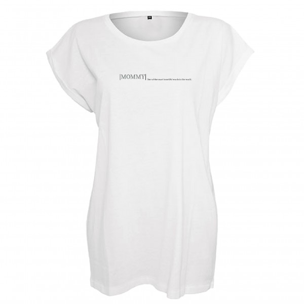 "T-Shirt ""Mommy, one of the most beautiful words in the world"" weiß"
